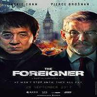 The Foreigner (2017) Full Movie Watch Online HD Print Free Download