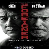 The Foreigner (2017) Hindi Dubbed Full Movie Watch Online HD Print Free Download