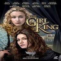 The Girl King (2015) Full Movie Watch Online HD Print Free Download