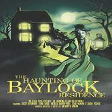 The Haunting of Baylock Residence (2014) Full Movie Watch Online