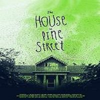 The House on Pine Street (2015) Full Movie Watch Online HD Free Download