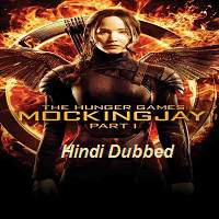 The Hunger Games Mockingjay (2014) Part 1 Hindi Dubbed Full Movie Watch Free Download