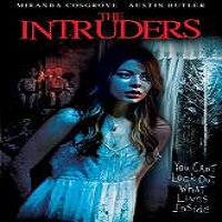 The Intruders (2015) Watch Full Movie Online DVD Free Download