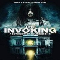 The Invoking 3: Paranormal Dimensions (2016) Full Movie Watch Free Download