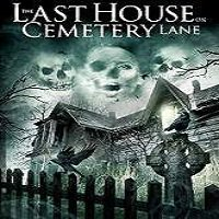 The Last House on Cemetery Lane (2015) Full Movie Watch Online Download