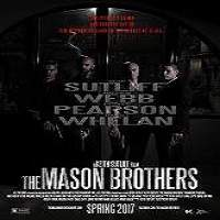 The Mason Brothers (2018) Full Movie Watch Online HD Print Free Download