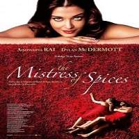 The Mistress of Spices (2005) Hindi Dubbed Full Movie Watch Free Download