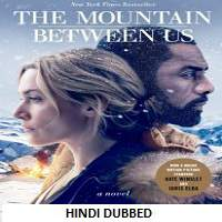 The Mountain Between Us (2017) Hindi Dubbed Full Movie Watch Online Download