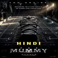 The Mummy (2017) Hindi Dubbed Full Movie Watch Online HD Print Free Download