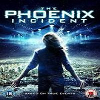 The Phoenix Incident (2015) Full Movie Watch Online HD Print Free Download