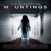 The Quarantine Hauntings (2015) Full Movie Watch Online HD Free Download
