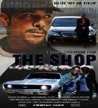 The Shop (2014) Watch Full Movie Online DVD Print Free Download