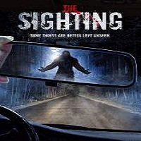 The Sighting (2015) Full Movie Watch Online HD Free Download