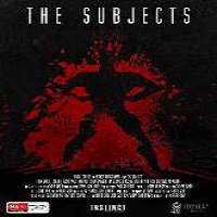 The Subjects (2015) Full Movie Watch Online HD Print Quality Free Download
