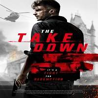 The Take Down (2018) Full Movie Watch Online HD Print Free Download