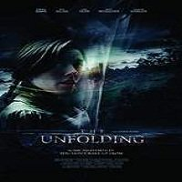 The Unfolding (2016) Full Movie Watch Online HD Print Free Download