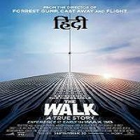 The Walk (2015) Hindi Dubbed Full Movie Watch Online HD Free Download