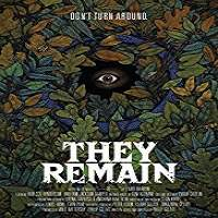 They Remain (2018) Full Movie Watch Online HD Print Free Download