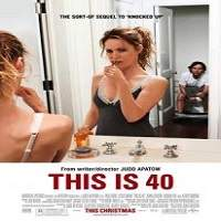 This Is 40 (2012) Hindi Dubbed Full Movie Watch Online HD Free Download