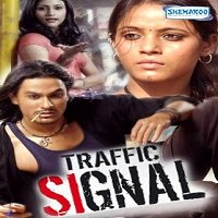 Traffic Signal (2007) Watch Full Movie Online DVD Print Download