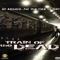 Train of the Dead (2007) Hindi Dubbed Full Movie Watch Online HD Print Free Download