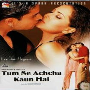 Tum Se Achcha Kaun Hai (2002) Watch Full Movie Online DVD Download