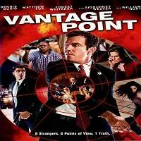 Vantage Point (2008) Hindi Dubbed Full Movie Watch Online HD Print Free Download