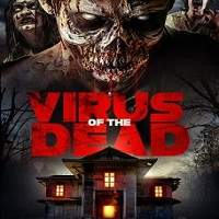Virus of the Dead (2018) Full Movie Watch Online HD Print Free Download