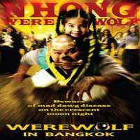 Werewolf in Bangkok (2005) Hindi Dubbed Full Movie Watch Online HD Print Free Download