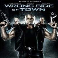 Wrong Side of Town (2010) Hindi Dubbed Full Movie Watch Free Download