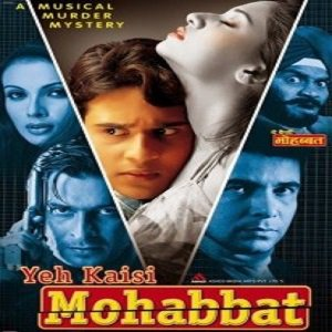 Yeh Kaisi Mohabbat (2002) Watch Full Movie Online DVD Free Download