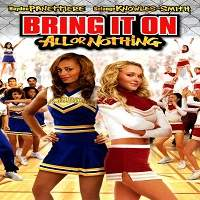 Bring It On: All or Nothing (2006) Hindi Dubbed Full Movie Watch Free Download