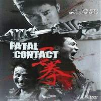 Fatal Contact (2006) Hindi Dubbed Full Movie Watch Online HD Print Free Download