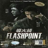 Flash Point (2007) Hindi Dubbed Full Movie Watch Online HD Free Download