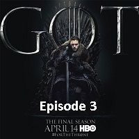 Game Of Thrones Season 8 (2019) Hindi Dubbed [Episode 3] Watch Online HD Free Download