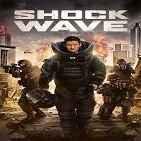 Shock Wave (2017) Hindi Dubbed Full Movie Watch Online HD Free Download