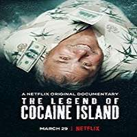 The Legend of Cocaine Island (2019) Hindi Full Movie Watch Free Download
