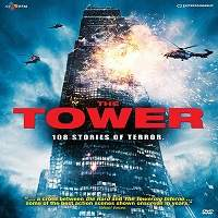 The Tower (2012) Hindi Dubbed Full Movie Watch Online HD Free Download