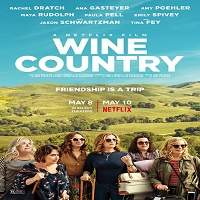 Wine Country (2019) Hindi Dubbed Full Movie Watch Online HD Free Download