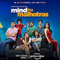 Mind The Malhotras (2019) Hindi Season 1 Complete Watch Online HD Print Free Download