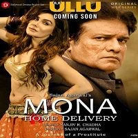 Mona Home Delivery (2019) Hindi Ullu Web Series Watch Online HD Free Download