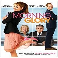 Morning Glory (2010) Hindi Dubbed Full Movie Watch Online HD Free Download