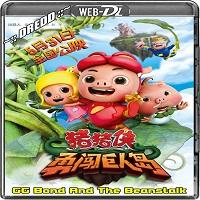 GG Bond And The Beanstalk (2014) Hindi Dubbed Full Movie Watch Free Download