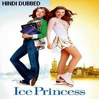Ice Princess (2005) Hindi Dubbed Full Movie Watch Online HD Print Free Download