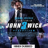 John Wick: Chapter 3 – Parabellum (2019) Hindi Dubbed Full Movie Watch Online HD Free Download