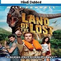 Land of the Lost (2009) Hindi Dubbed Watch Online HD Print Free Download