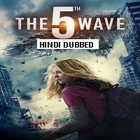 The 5th Wave (2016) Hindi Dubbed Full Movie Watch Online HD Print Free Download