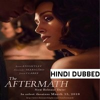 The Aftermath (2019) Hindi Dubbed Full Movie Watch Online HD Print Free Download