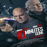 10 Minutes Gone (2019) Full Movie Watch Online HD Print Free Download