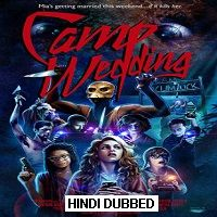 Camp Wedding (2019) Hindi Dubbed [UNOFFICIAL] Full Movie Watch Free Download